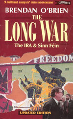 front cover - The Long War: The IRA and Sinn Fein
