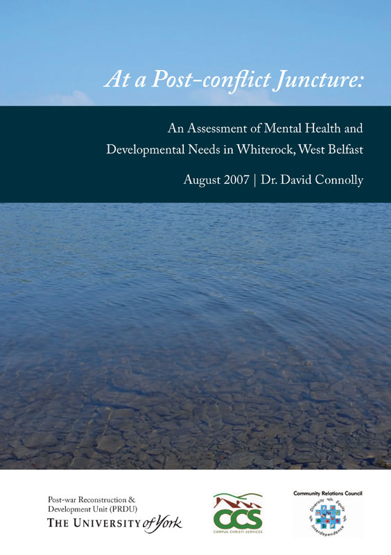 Cain Issues Health David Connolly 2007 An Assessment Of Mental Health And Developmental Needs In Whiterock West Belfast